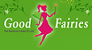 Good Fairies (Gala Dinner)