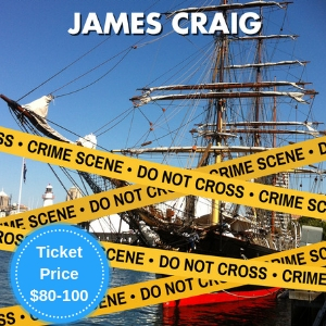 Book your Murder Party and Mystery Games on <i>James Craig</i>